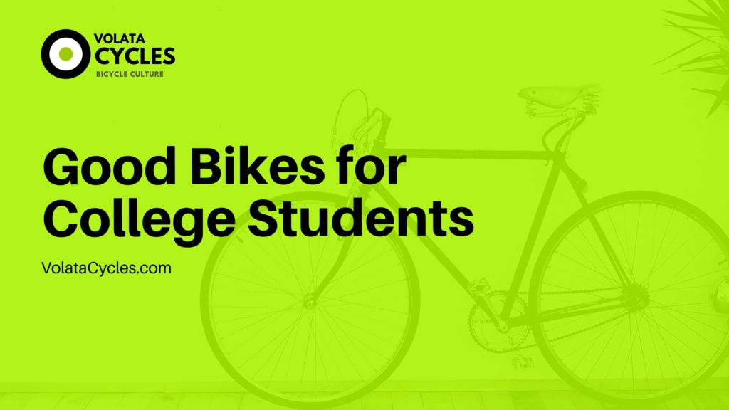 Good-Bikes-for-College-Students