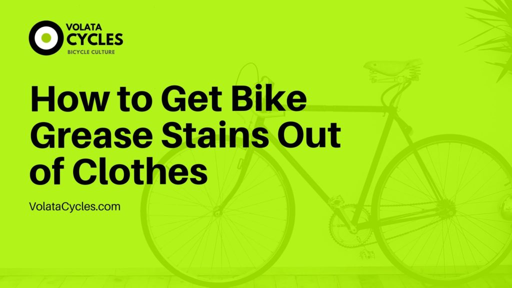 How-to-Get-Bike-Grease-Stains-Out-of-Clothes
