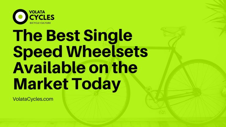 The-Best-Single-Speed-Wheelsets-Available-on-the-Market-Today