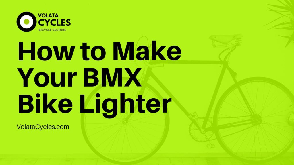 How-to-Make-Your-BMX-Bike-Lighter