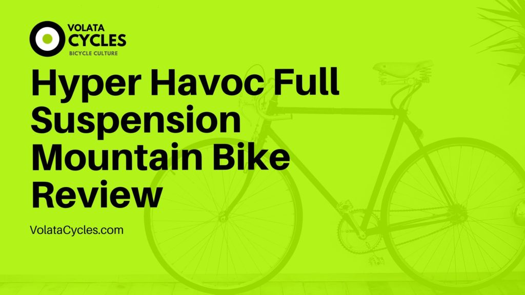 Hyper-Havoc-Full-Suspension-Mountain-Bike-Review