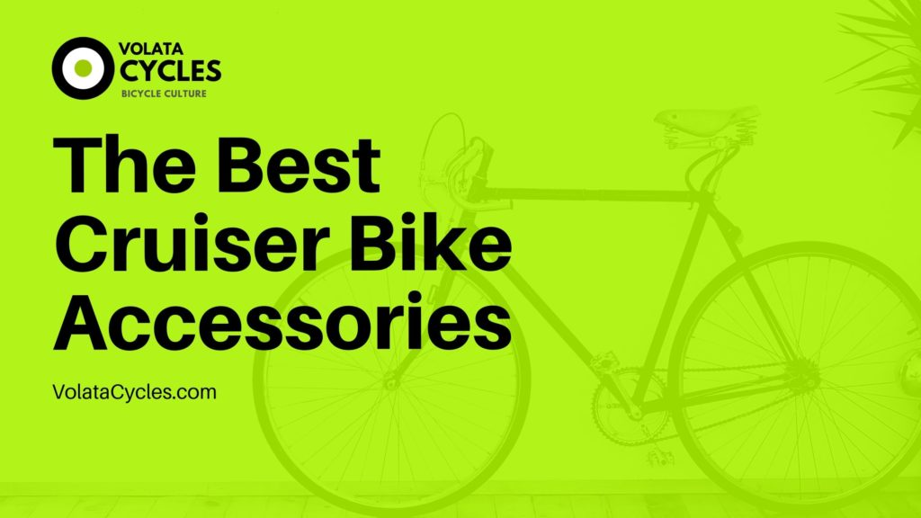 The-Best-Cruiser-Bike-Accessories