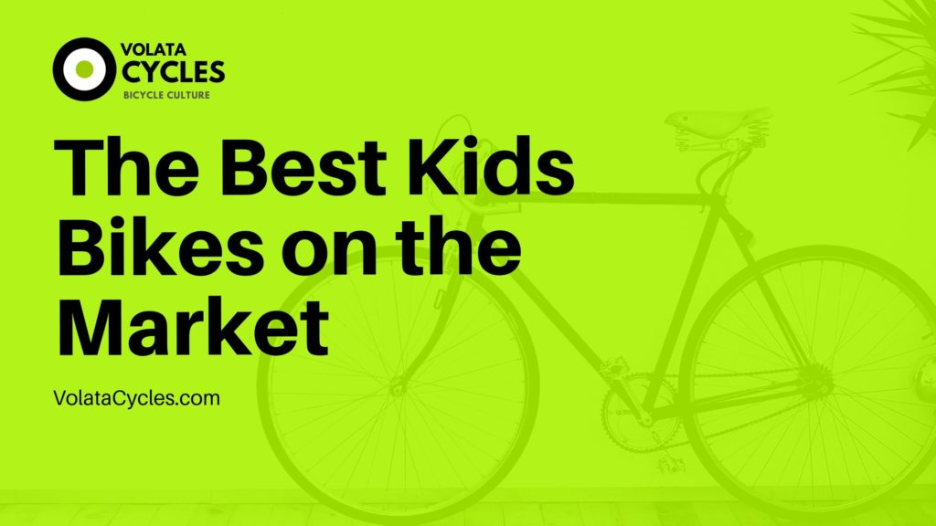 The-Best-Kids-Bikes-on-the-Market