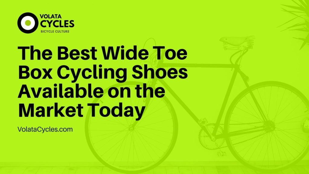 The-Best-Wide-Toe-Box-Cycling-Shoes-Available-on-the-Market-Today
