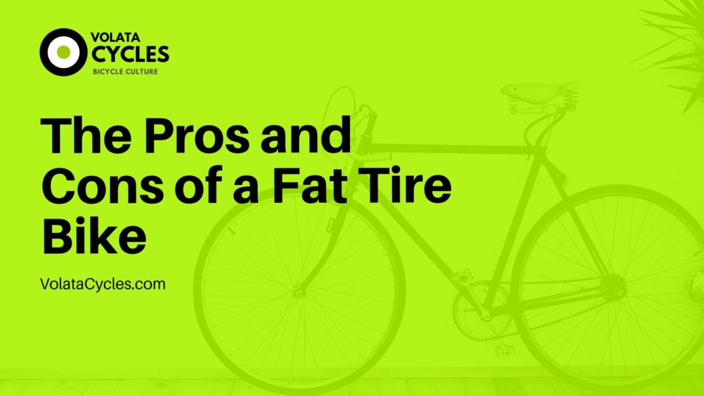 The-Pros-and-Cons-of-a-Fat-Tire-Bike