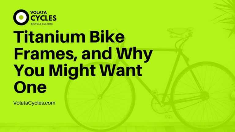 Titanium-Bike-Frames-and-Why-You-Might-Want-On
