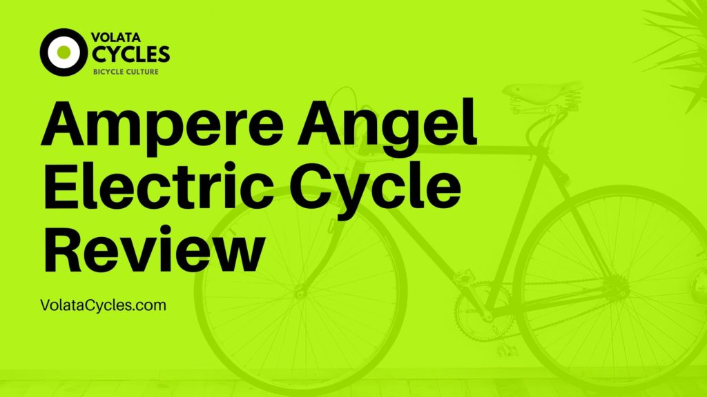 ampere-angel-electric-cycle-review