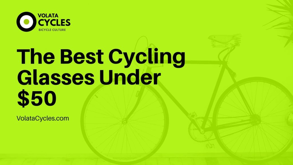 best-cycling-sunglasses-under-50