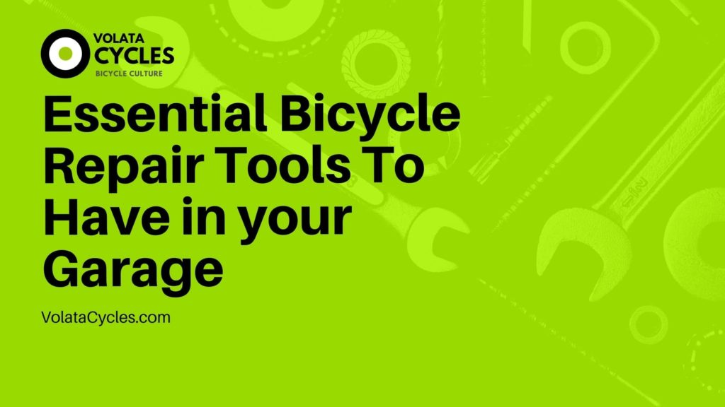 Essential Bicycle Repair Tools To Have in your Garage