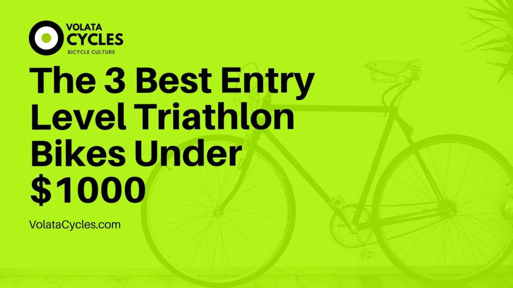 The-3-Best-Entry-Level-Triathlon-Bikes-Under-1000