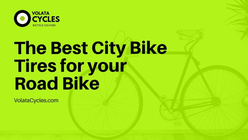 The-Best-City-Bike-Tires-for-your-Road-Bike