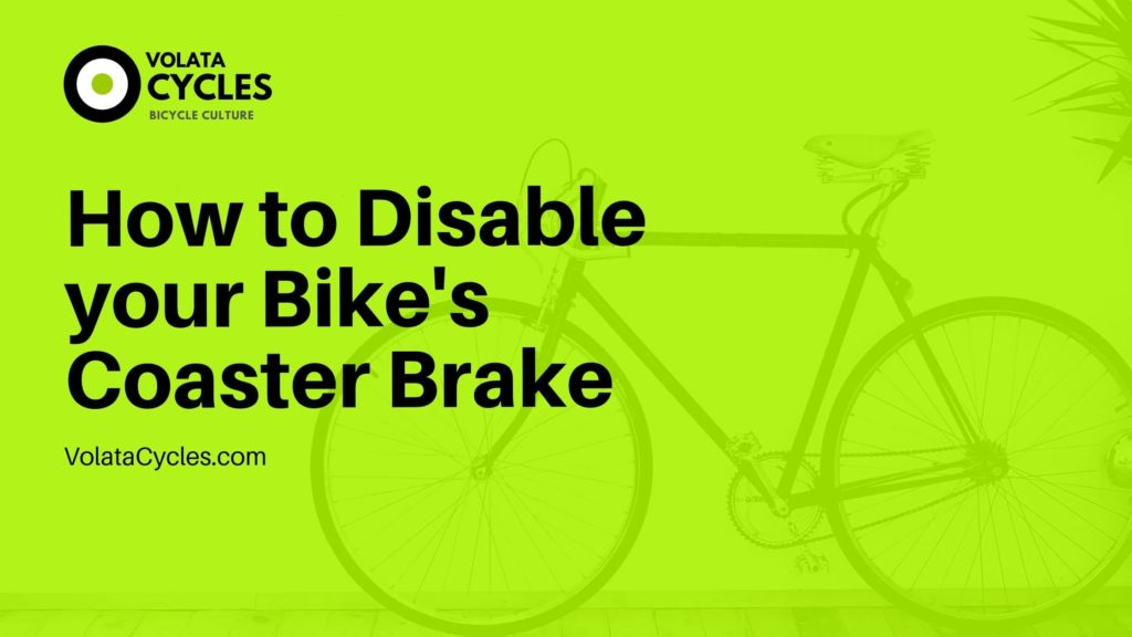 how-to-disable-coaster-brake