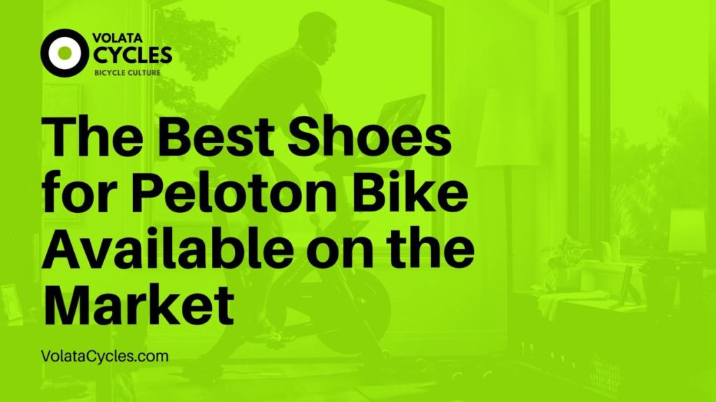 The-Best-Shoes-for-Peloton-Bike-Available-on-the-Market