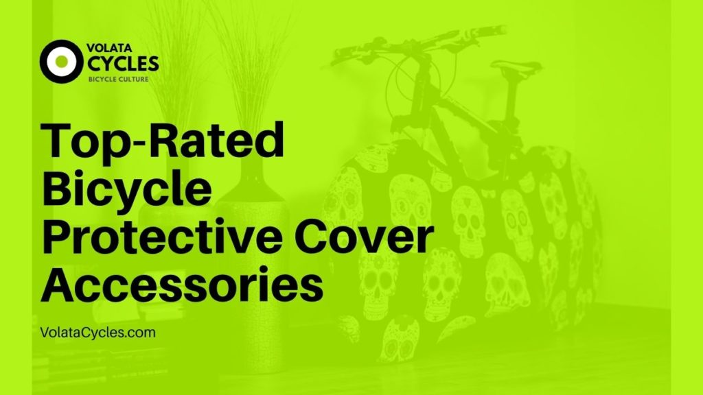 Top-Rated-Bicycle-Protective-Cover-Accessories