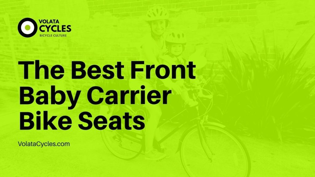 The-Best-Front-Baby-Carrier-Bike-Seats