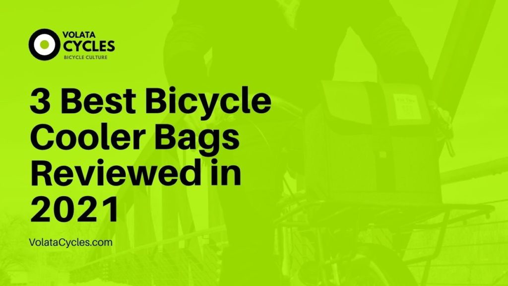 3-Best-Bicycle-Cooler-Bags-Reviewed-in-2021