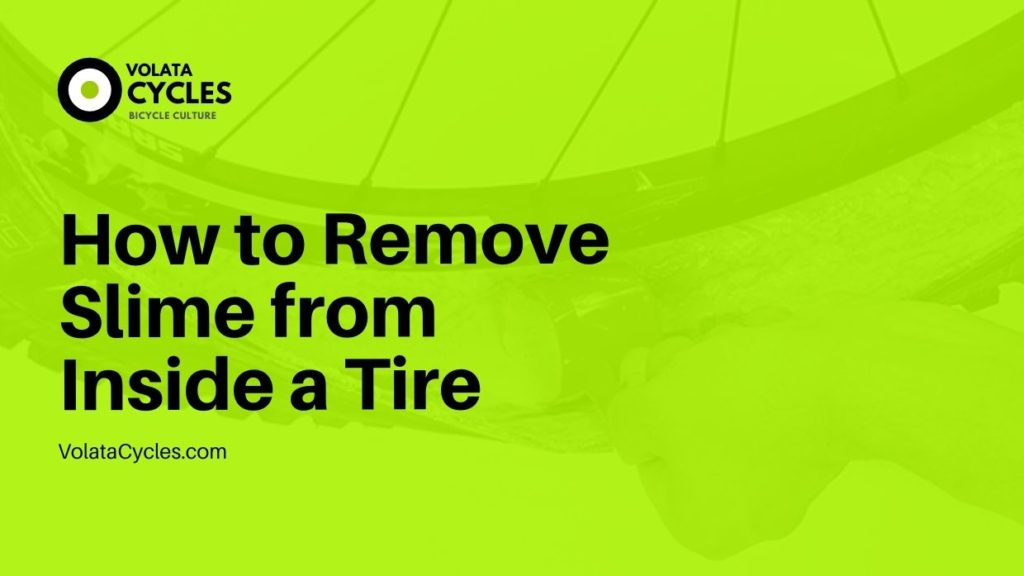 How to Remove Slime from Inside a Tire