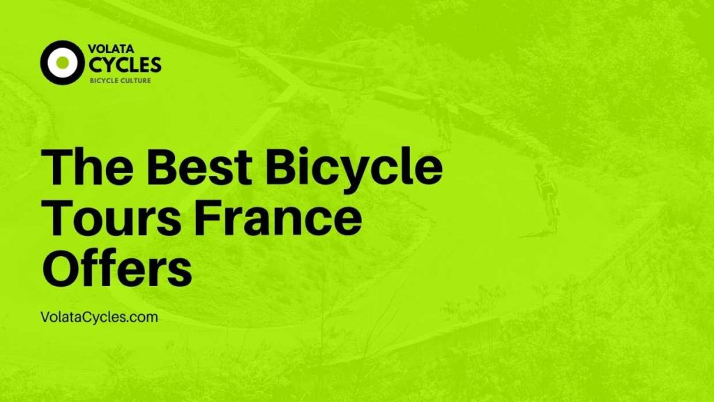 Bicycle Tours France
