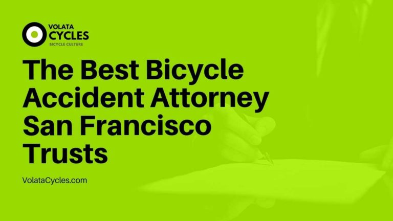 The Best Bicycle Accident Attorney San Francisco Trusts