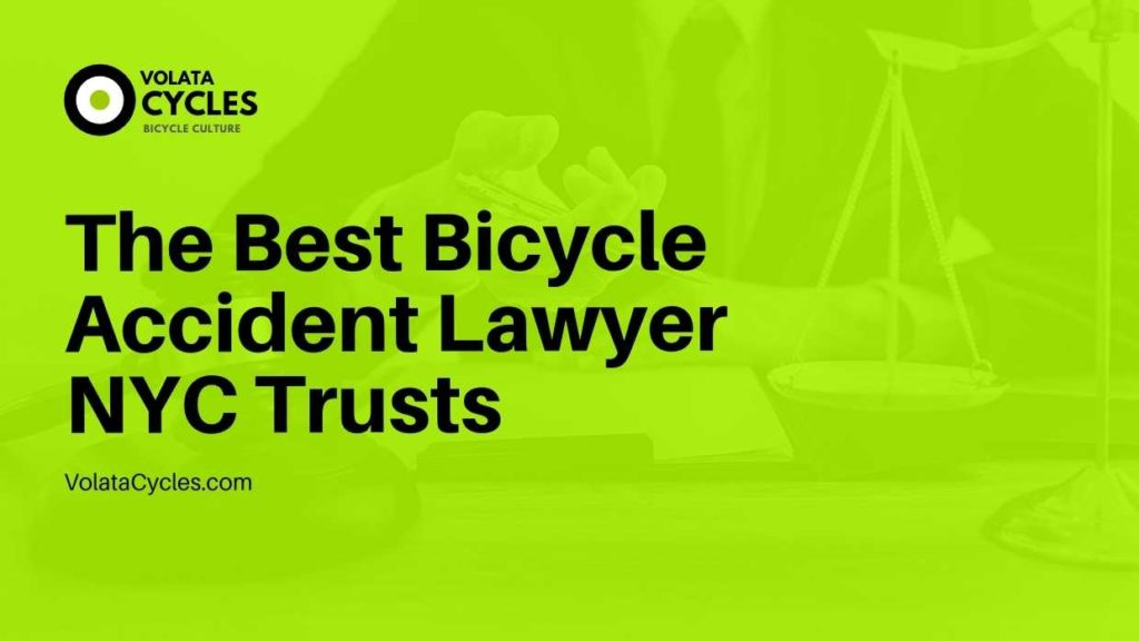 The Best Bicycle Accident Lawyer NYC Trusts