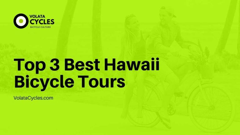 Top 3 Best Hawaii Bicycle Tours