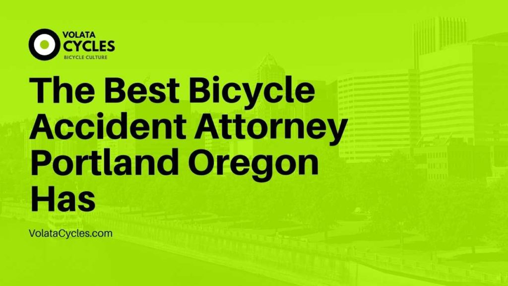 The Best Bicycle Accident Attorney Portland Oregon Has