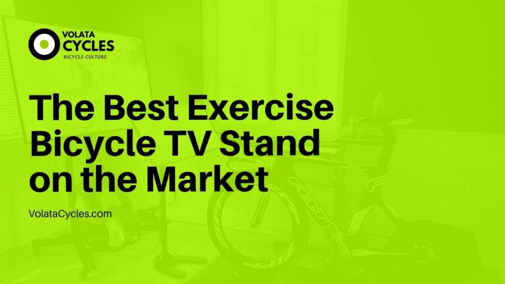 The Best Exercise Bicycle TV Stand on the Market