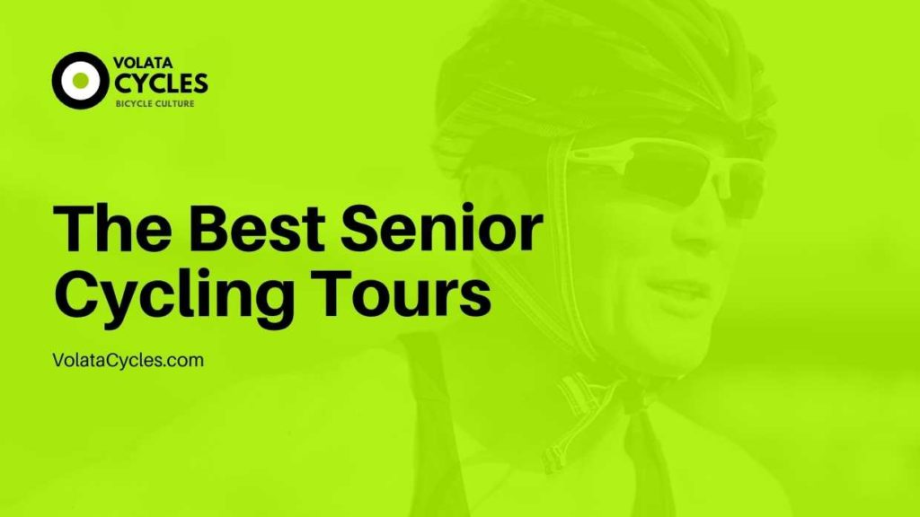 The Best Senior Cycling Tours